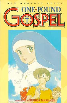 One Pound Gospel, Volume 1 by Rumiko Takahashi