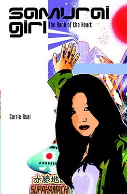 The Book of the Heart. Carrie Asai by Carrie Asai