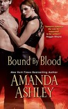 Bound by Blood (Bound, #2)
