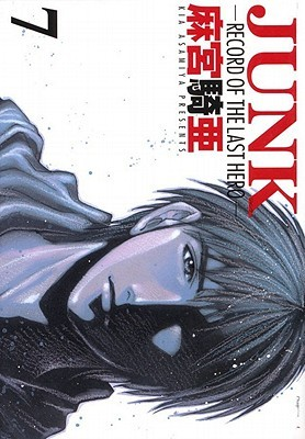 Junk: Record of the Last Hero: Volume 7 (Junk: Record of the Last Hero #7)