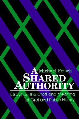 Shared Authority by Michael Frisch
