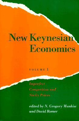 New Keynesian Economics, Volume 1: Imperfect Competition and Sticky Prices