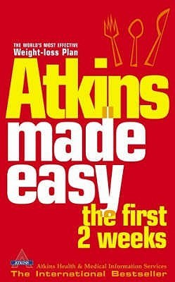 Atkins Made Easy: The First 2 Weeks