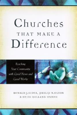 Churches That Make a Difference by Ronald J. Sider