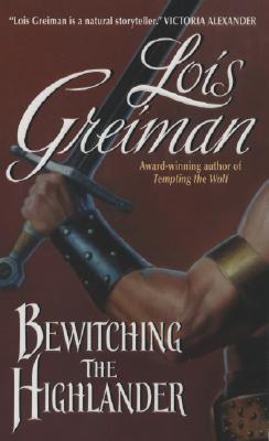 Bewitching The Highlander by Lois Greiman