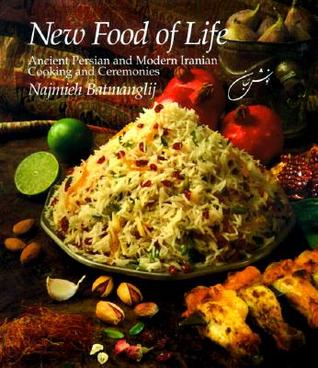 New Food of Life by Najmieh Batmanglij