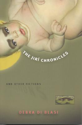 The Jiri Chronicles & Other Fictions
