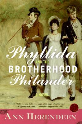 Phyllida and the Brotherhood of Philander by Ann Herendeen