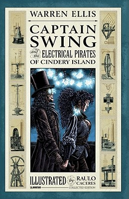 Captain Swing and the Electrical Pirates of Cindery Island by Warren Ellis