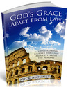 God's Grace Apart From Law
