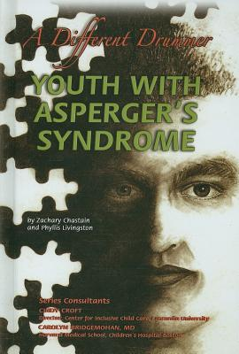 Youth with Asperger's Syndrome: A Different Drummer