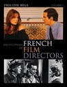 Encyclopedia of French Film Directors 2 Volume Set