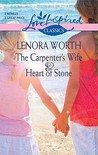 The Carpenter's Wife & Heart of Stone