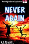 Never Again: Never Again Series Supplement