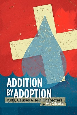 Addition by Adoption: Kids, Causes & 140 Characters