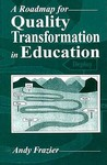 A Roadmap for Quality Transformation in Education