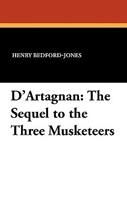 D'Artagnan: The Sequel to the Three Musketeers