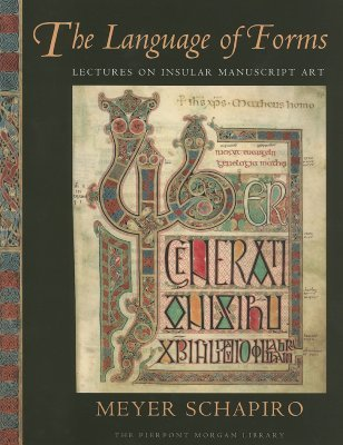 The Language of Forms: Lectures on Insular Manuscript Art