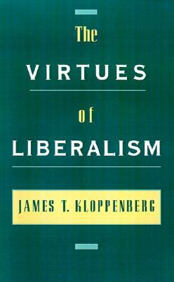 The Virtues of Liberalism