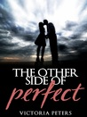 The Other Side Of Perfect (Jennifer's Triumph)