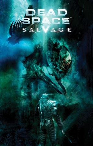 Dead Space Salvage by Antony Johnston