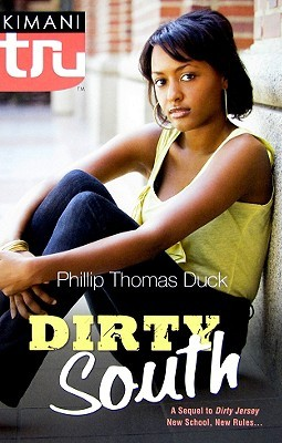 Dirty South by Phillip Thomas Duck
