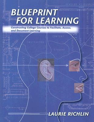 Blueprint for Learning by Laurie Richlin