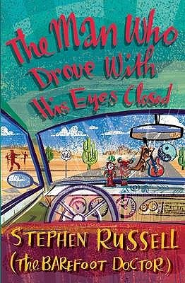 The Man Who Drove with His Eyes Closed by Stephen Russell