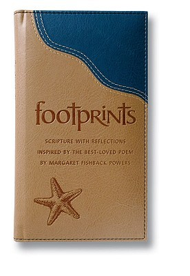 Footprints Deluxe: Scripture with Reflections Inspired by the Best-Loved Poem