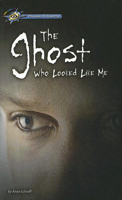 The Ghost Who Looked Like Me