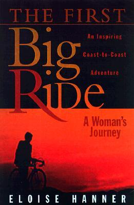 The First Big Ride: A Woman's Journey