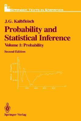 Probability and Statistical Inference: Volume 1: Probability