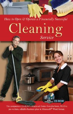 How to Open and Operate a Financially Successful Cleaning Service (How to Open & Operate a ...)