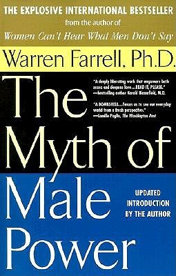 The Myth of Male Power by Warren Farrell
