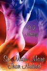 So Much More Than Naked (#1 & #2)