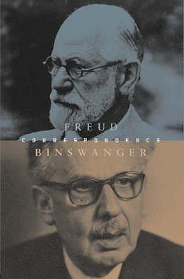 The Freud Binswanger Letters by Ludwig Binswanger