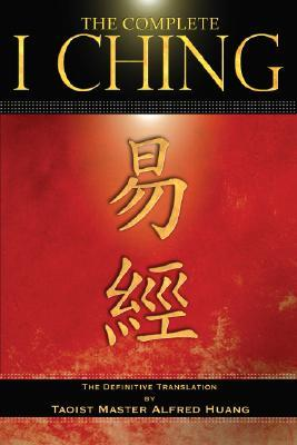 The Complete I Ching by Anonymous