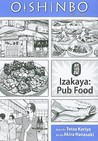 Oishinbo a la carte, Volume 7 - Izakaya: Pub Food