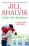 Under the Mistletoe by Jill Shalvis