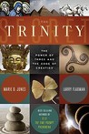 Trinity Secret : The Power of Three and the Code of Creation