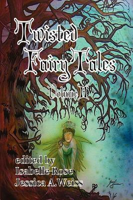 Twisted Fairy Tales by Shannon Connor Winward