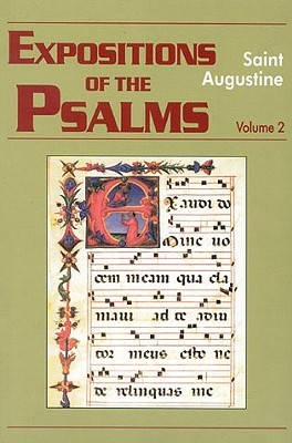 Expositions of the Psalms 2, 33-50 (Works of Saint Augustine)