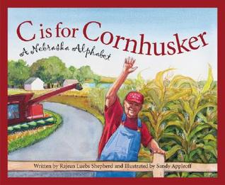 C Is for Cornhusker by Rajean Luebs Shepherd