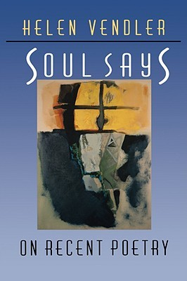 Soul Says: On Recent Poetry