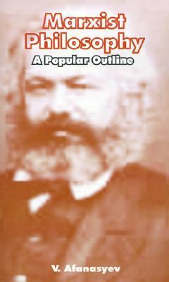 Marxist Philosophy: A Popular Outline