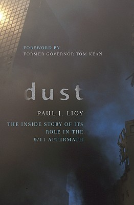 Dust: the Inside Story of Its Role in the September 11th Aftermath