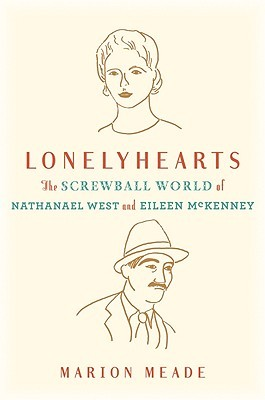 Lonelyhearts by Marion Meade