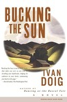 Bucking the Sun (Two Medicine Country, #4)