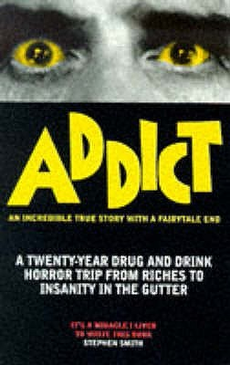 Addict by Stephen Smith