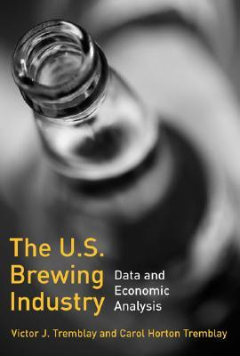 The Us Brewing Industry: Data and Economic Analysis